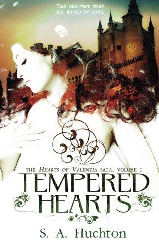 Tempered hearts (Hearts of Valentia) (Volume 1)